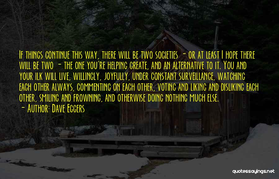 Continue Smiling Quotes By Dave Eggers