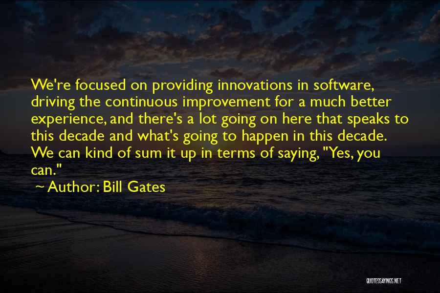 Continuous Improvement Quotes By Bill Gates