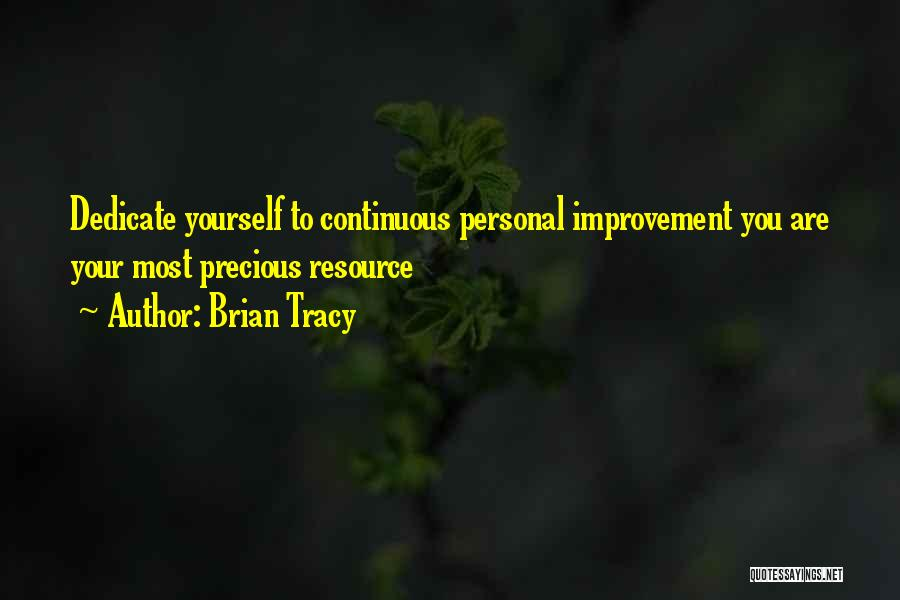 Continuous Improvement Quotes By Brian Tracy