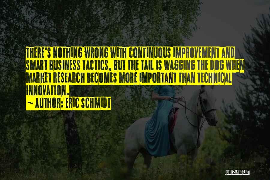 Continuous Improvement Quotes By Eric Schmidt