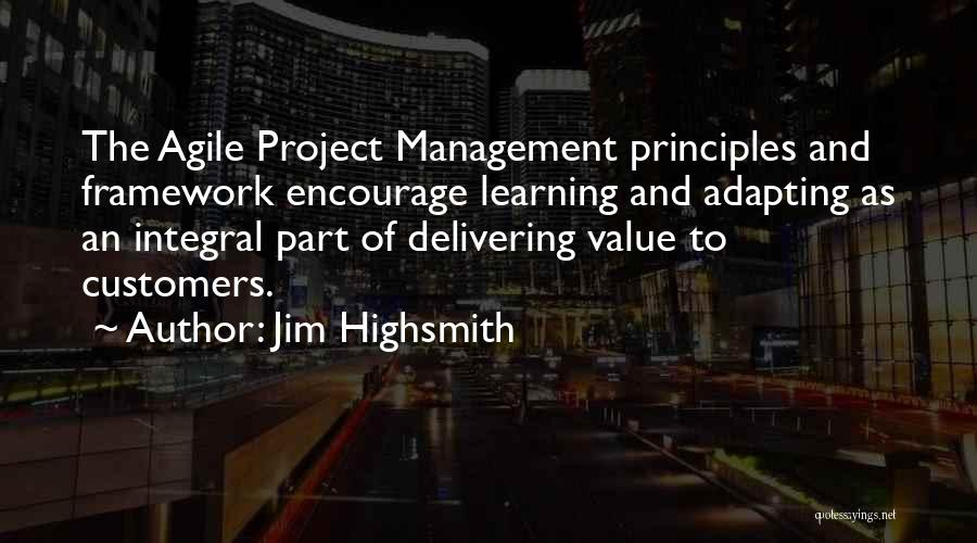 Continuous Improvement Quotes By Jim Highsmith