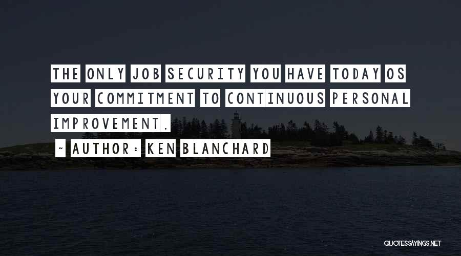 Continuous Improvement Quotes By Ken Blanchard