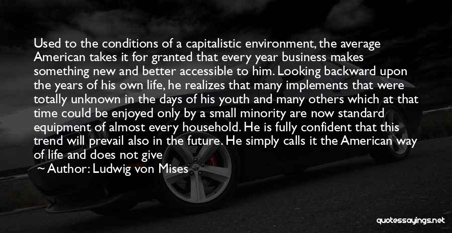Continuous Improvement Quotes By Ludwig Von Mises
