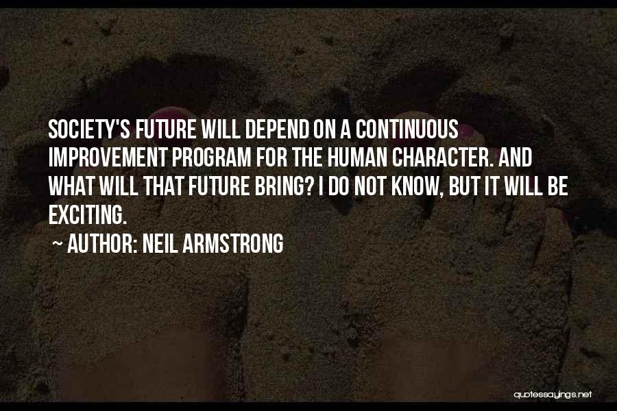 Continuous Improvement Quotes By Neil Armstrong