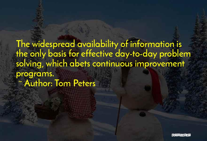 Continuous Improvement Quotes By Tom Peters