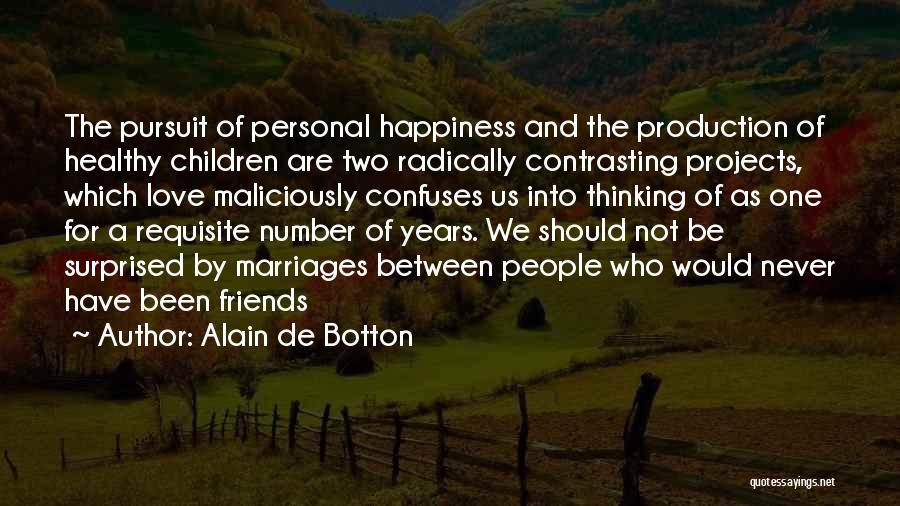 Contrasting Love Quotes By Alain De Botton