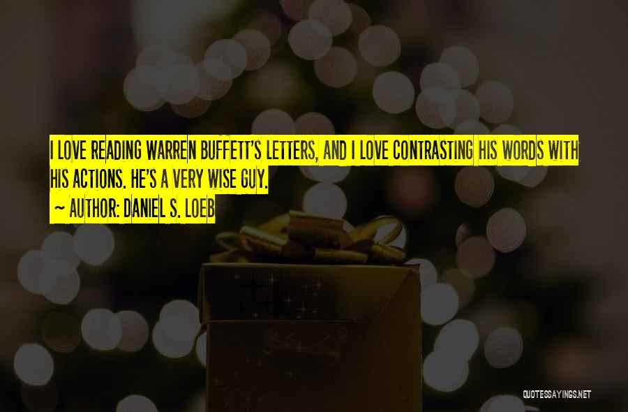 Contrasting Love Quotes By Daniel S. Loeb