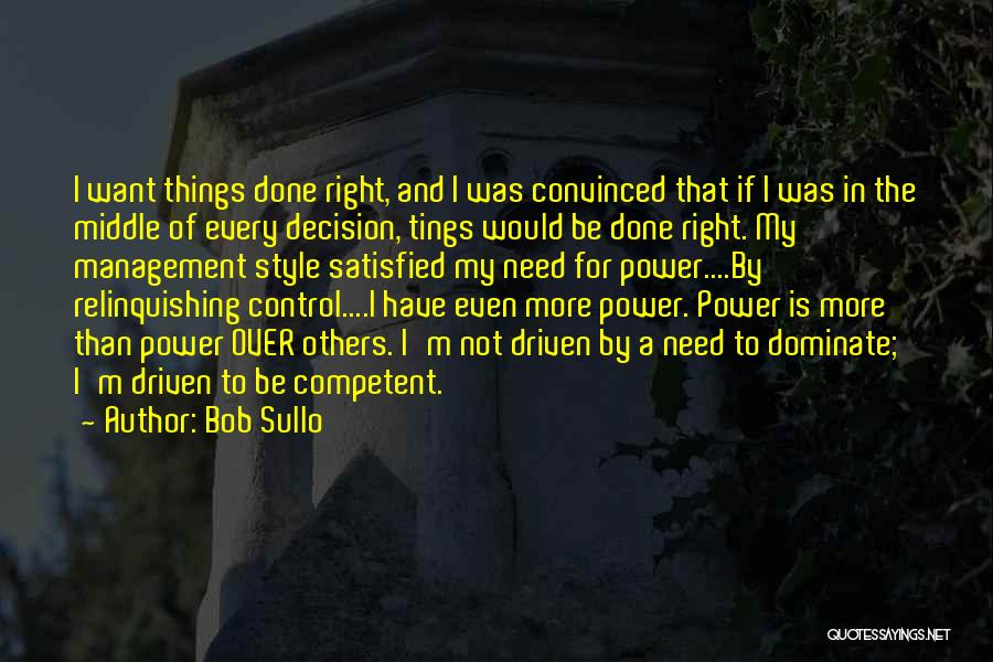 Control Over Others Quotes By Bob Sullo