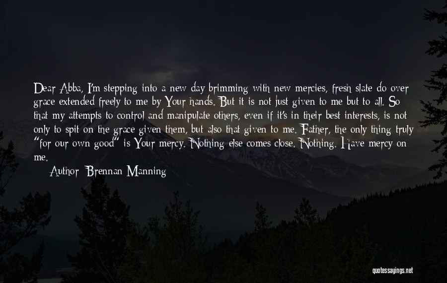 Control Over Others Quotes By Brennan Manning
