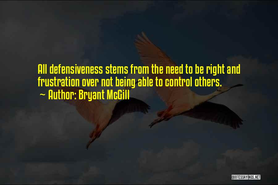 Control Over Others Quotes By Bryant McGill