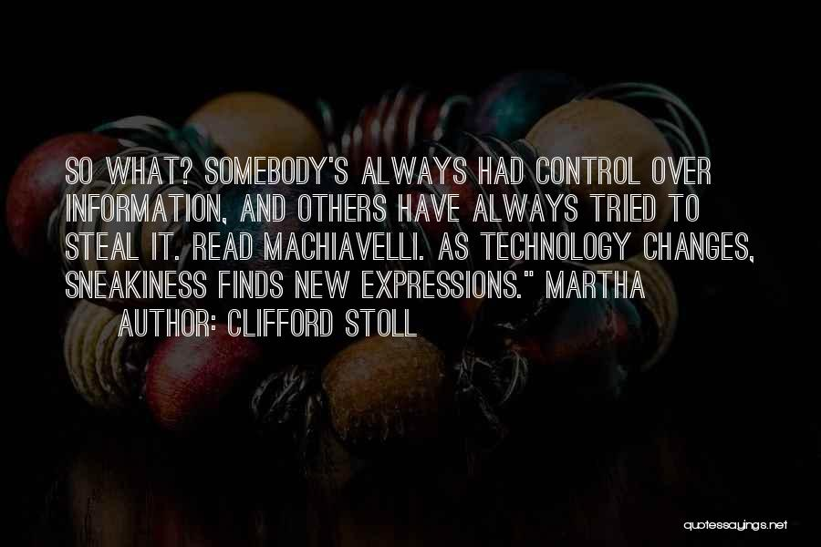 Control Over Others Quotes By Clifford Stoll
