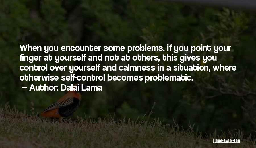 Control Over Others Quotes By Dalai Lama