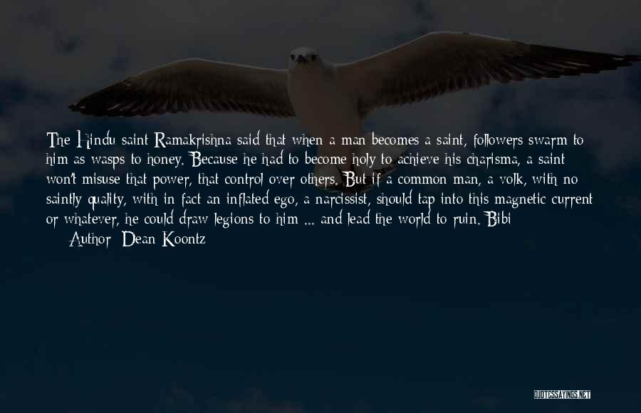 Control Over Others Quotes By Dean Koontz