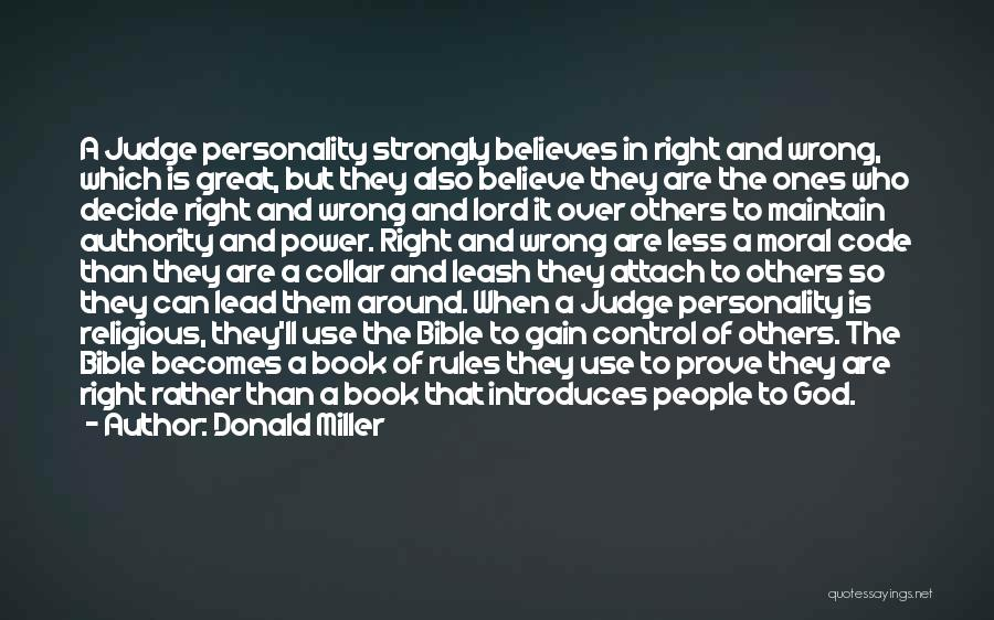 Control Over Others Quotes By Donald Miller