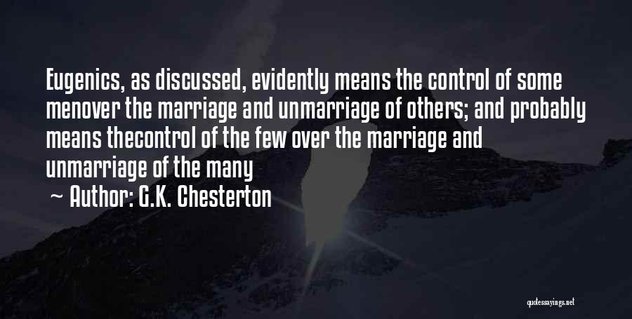 Control Over Others Quotes By G.K. Chesterton