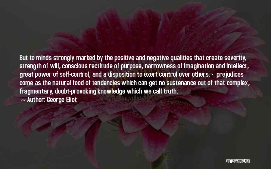 Control Over Others Quotes By George Eliot