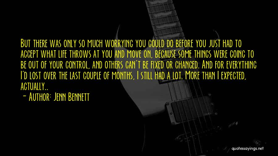 Control Over Others Quotes By Jenn Bennett