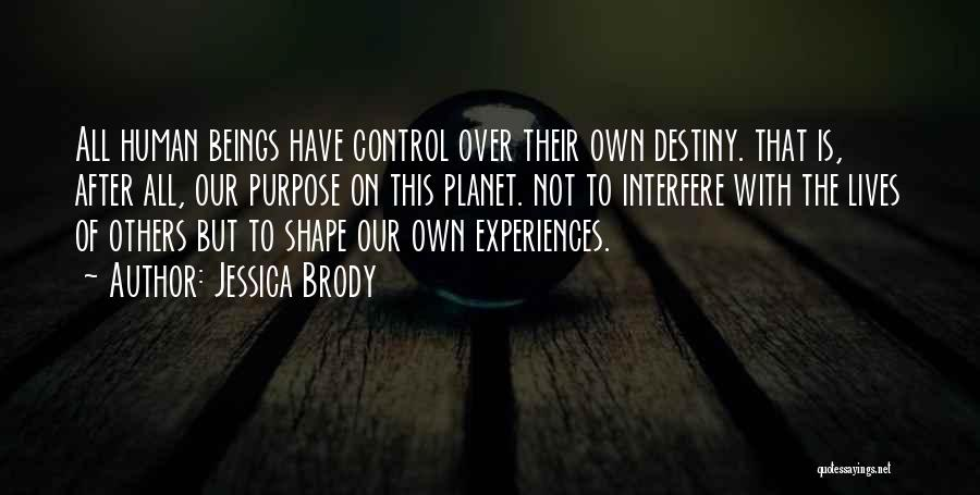 Control Over Others Quotes By Jessica Brody