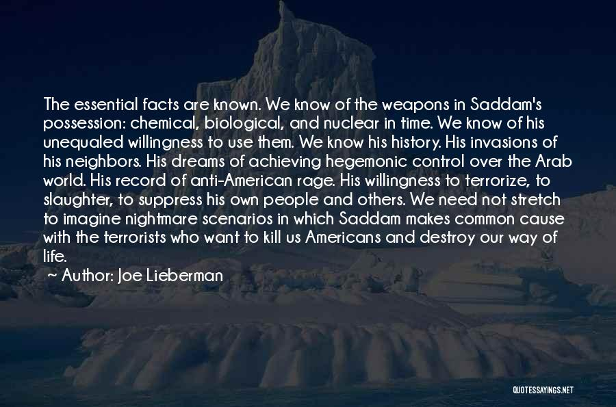 Control Over Others Quotes By Joe Lieberman