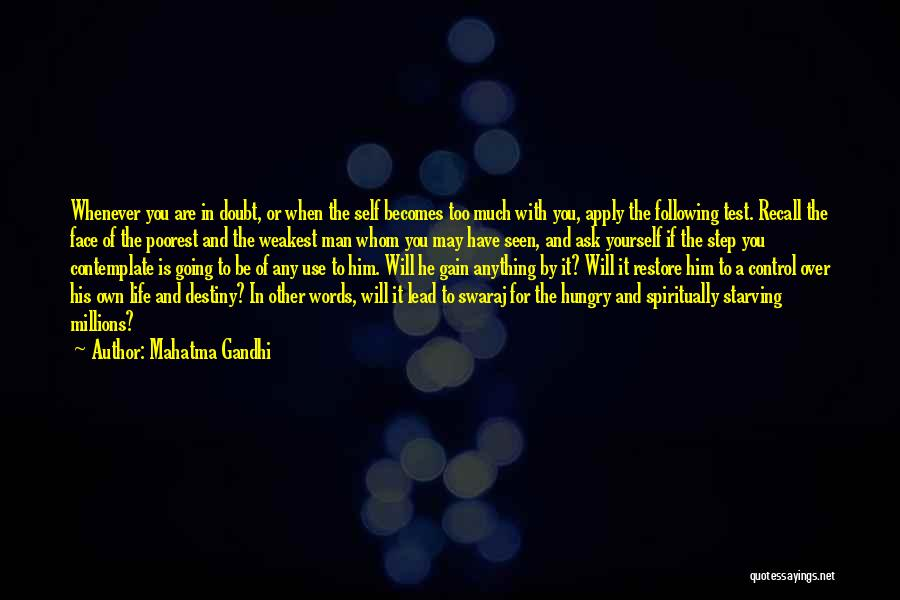 Control Over Others Quotes By Mahatma Gandhi