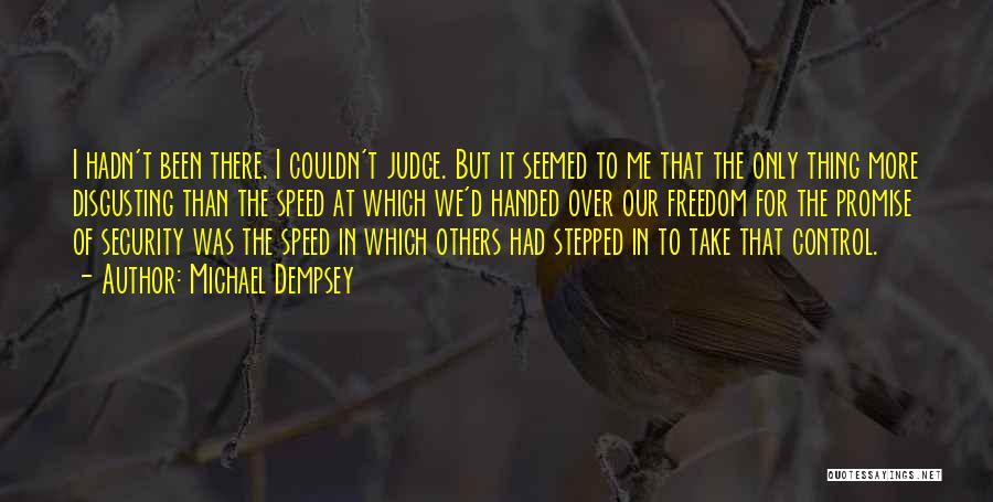 Control Over Others Quotes By Michael Dempsey