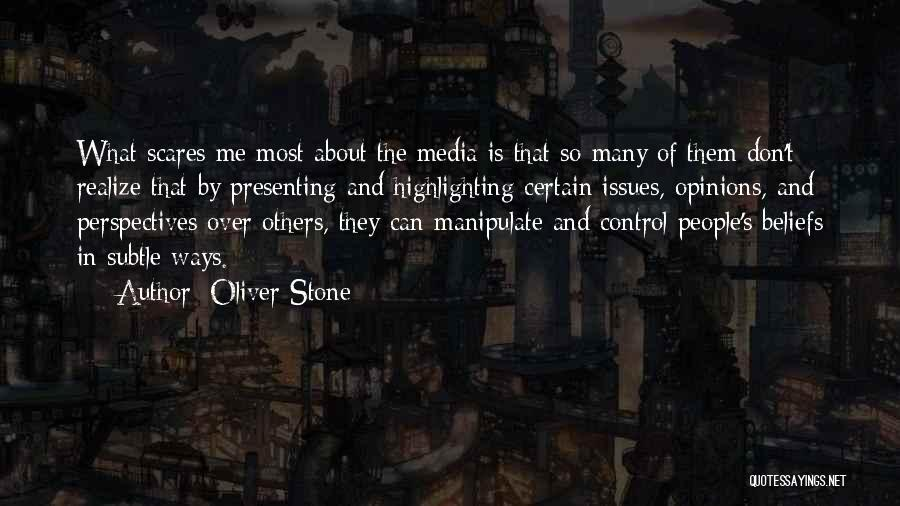 Control Over Others Quotes By Oliver Stone