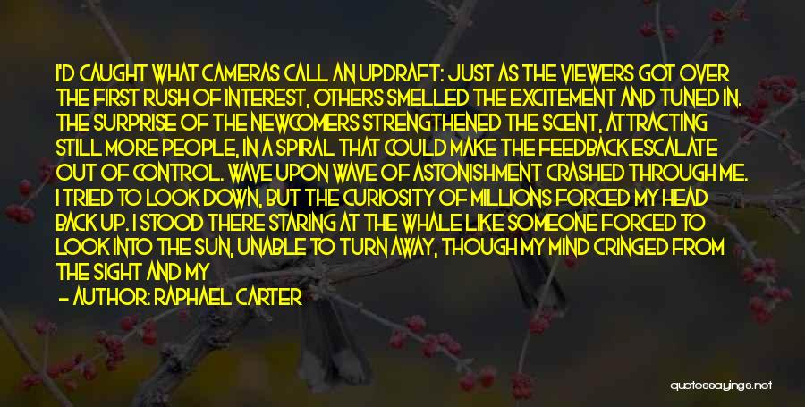 Control Over Others Quotes By Raphael Carter