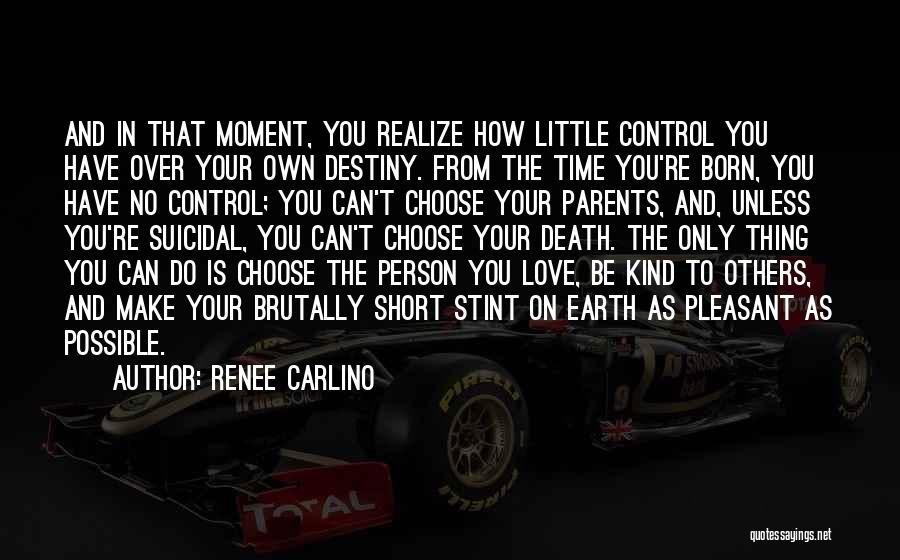 Control Over Others Quotes By Renee Carlino