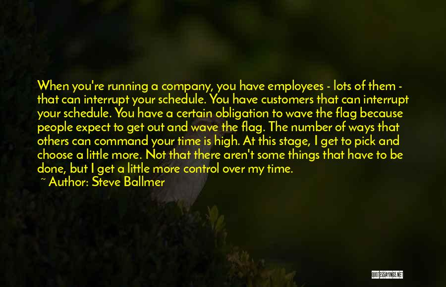Control Over Others Quotes By Steve Ballmer