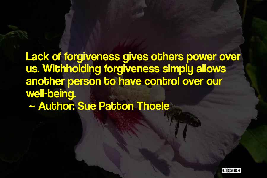 Control Over Others Quotes By Sue Patton Thoele
