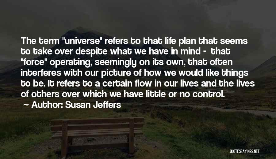 Control Over Others Quotes By Susan Jeffers