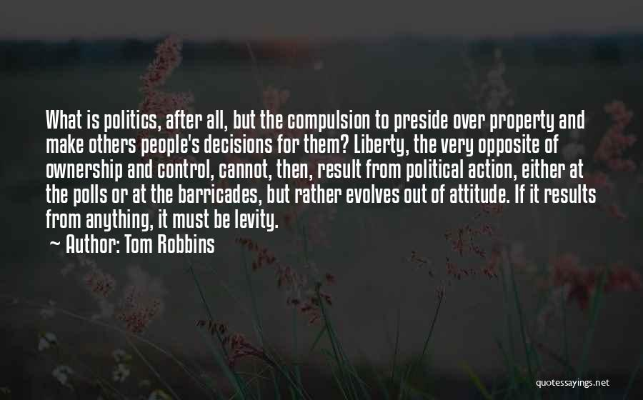 Control Over Others Quotes By Tom Robbins