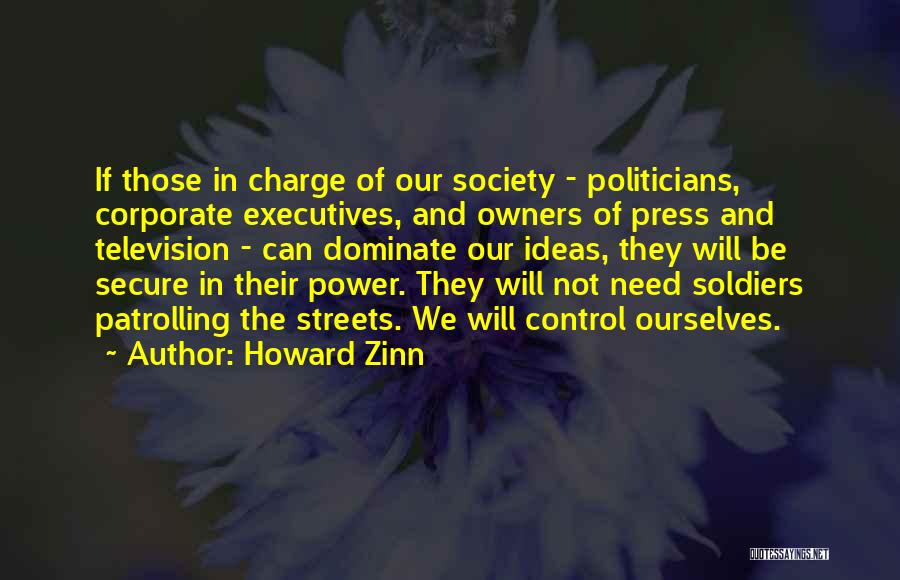 Control The Press Quotes By Howard Zinn