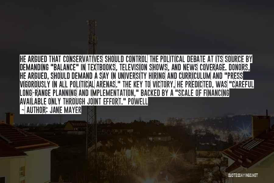Control The Press Quotes By Jane Mayer