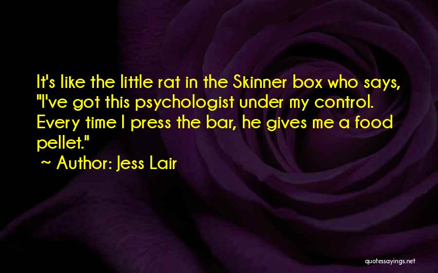 Control The Press Quotes By Jess Lair