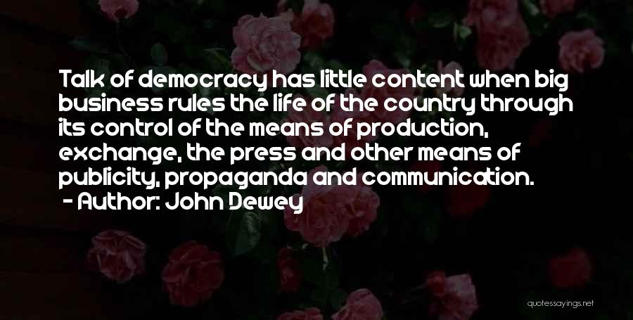 Control The Press Quotes By John Dewey