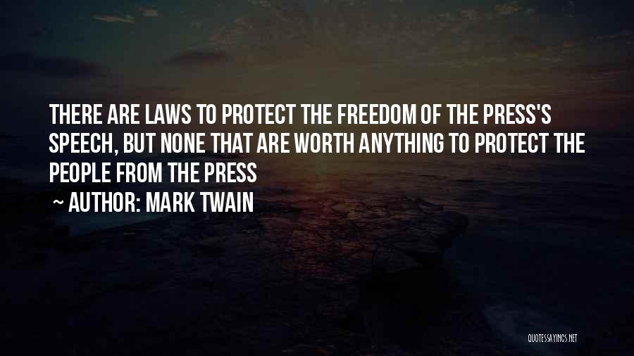 Control The Press Quotes By Mark Twain