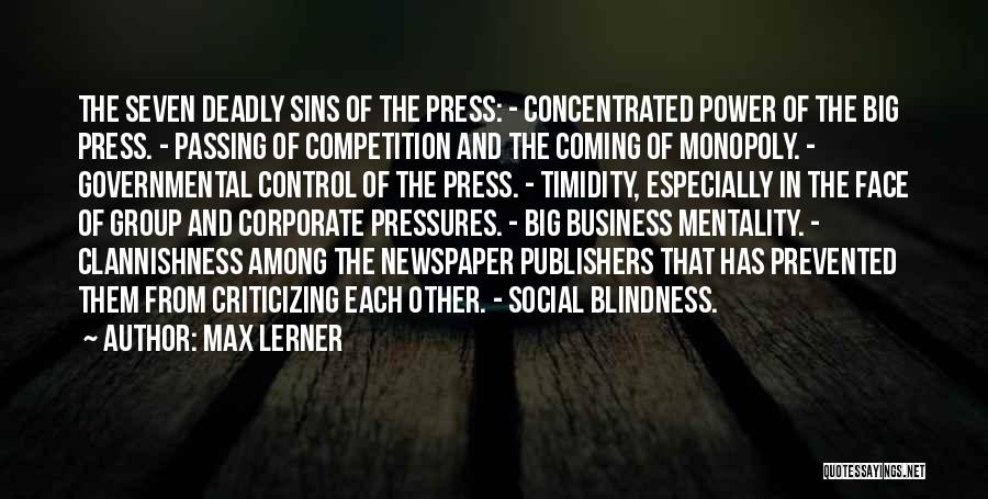 Control The Press Quotes By Max Lerner