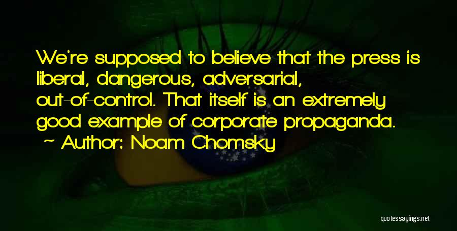 Control The Press Quotes By Noam Chomsky
