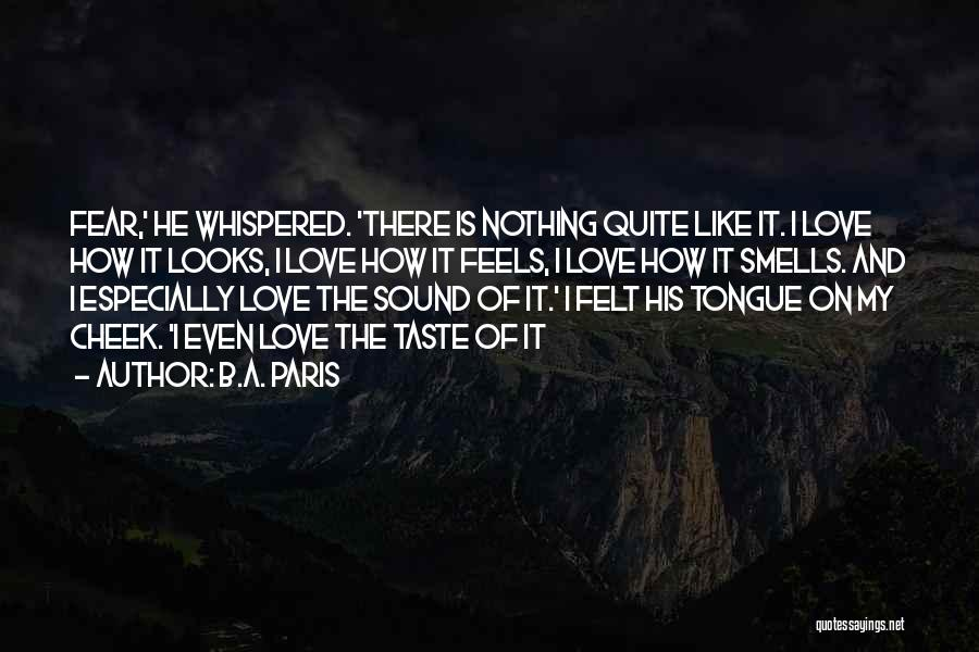 Control The Tongue Quotes By B.A. Paris