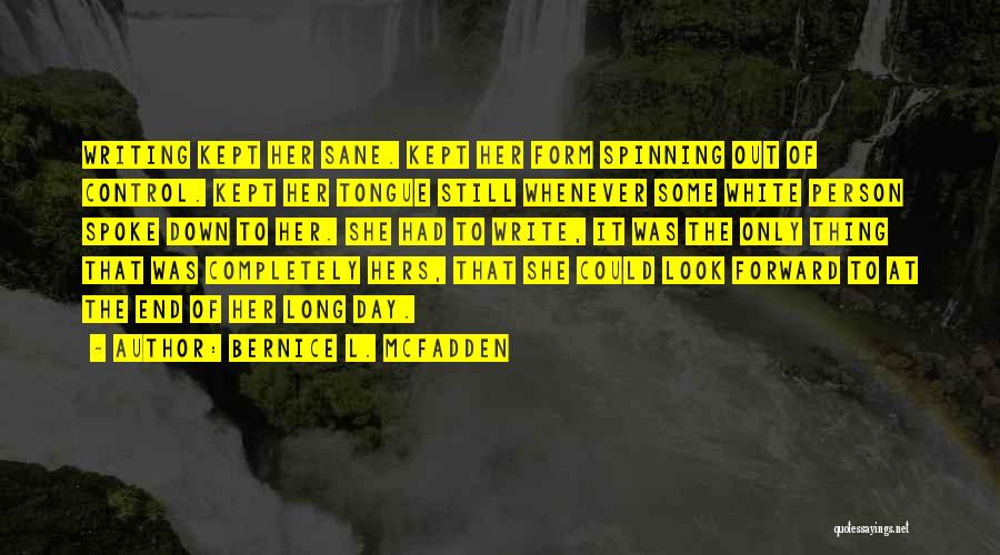 Control The Tongue Quotes By Bernice L. McFadden