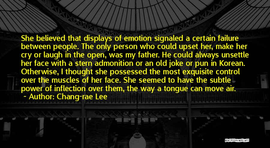 Control The Tongue Quotes By Chang-rae Lee
