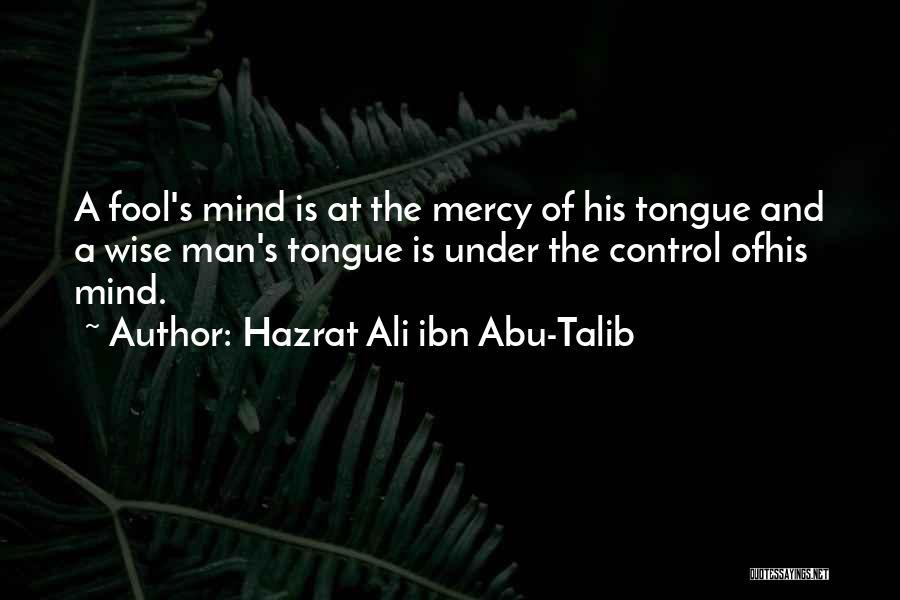 Control The Tongue Quotes By Hazrat Ali Ibn Abu-Talib