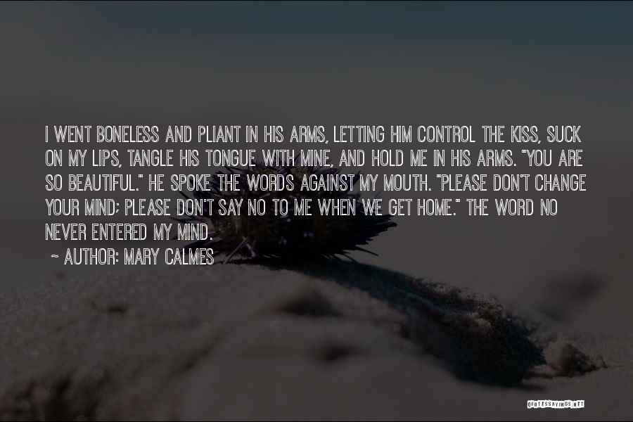 Control The Tongue Quotes By Mary Calmes