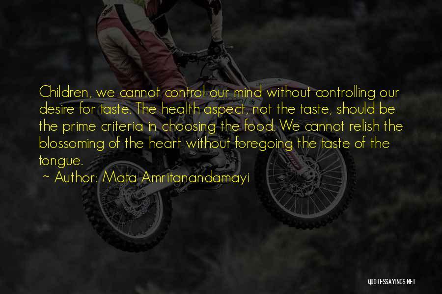 Control The Tongue Quotes By Mata Amritanandamayi
