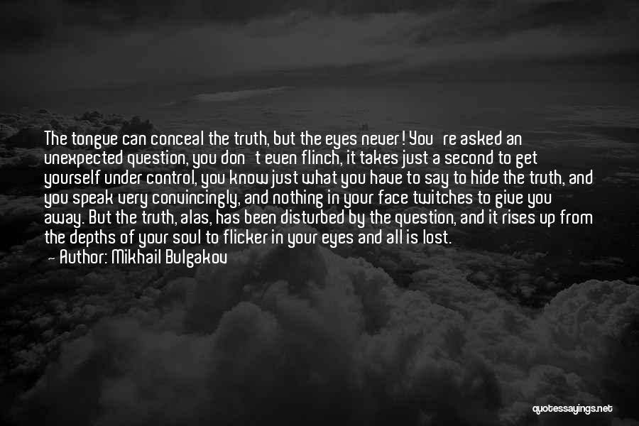 Control The Tongue Quotes By Mikhail Bulgakov
