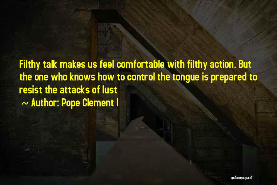 Control The Tongue Quotes By Pope Clement I