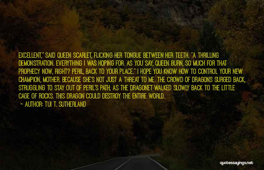 Control The Tongue Quotes By Tui T. Sutherland