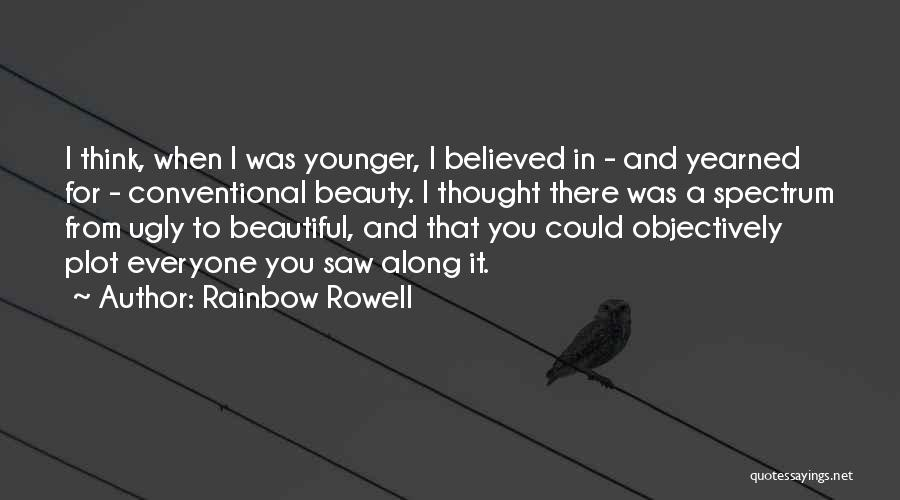 Conventional Beauty Quotes By Rainbow Rowell
