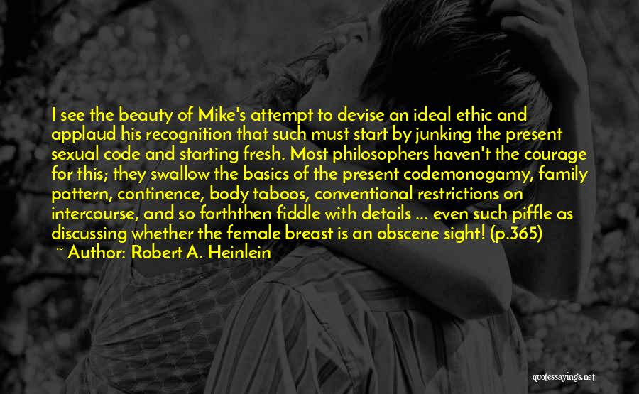 Conventional Beauty Quotes By Robert A. Heinlein